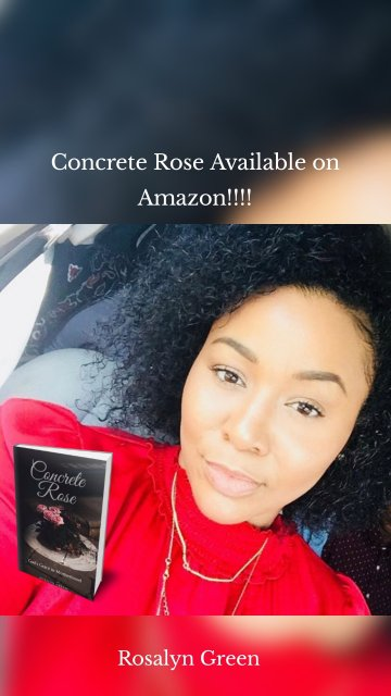Concrete Rose Available on Amazon!!!! Rosalyn Green